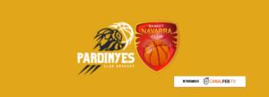 Previa J17 Cb Pardinyes - Basket Navarra